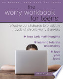 The Worry Workbook for Teens Book
