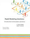 Rapid Modeling Solutions: Introduction to Simulation and Simio