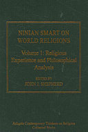 Ninian Smart on World Religions  Religious experience and philosophical analysis  I  Autobiographical   Methods in my life