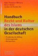 Handbuch Recht und Kultur des Islams in der deutschen Gesellschaft