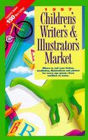 Children s Writer s and Illustrator s Market  97