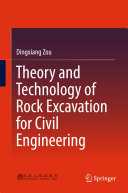 Theory and Technology of Rock Excavation for Civil Engineering [Pdf/ePub] eBook
