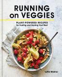 Running on Veggies