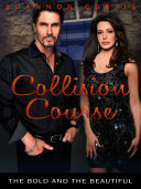 Collision Course  The Bold and the Beautiful Book 5