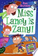 My Weird School Daze  8  Miss Laney Is Zany  Book