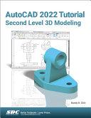 AutoCAD 2022 Tutorial Second Level 3D Modeling