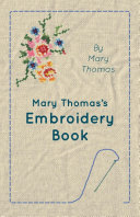 Mary Thomas s Embroidery Book