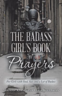 The Badass Girl s Book of Prayers
