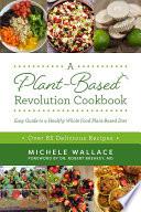 A Plant Based Revolution Cookbook