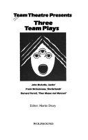 Team Theatre Presents Three Team Plays