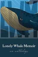 Lonely Whale Memoir