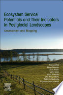Ecosystem Service Potentials and Their Indicators in Postglacial Landscapes