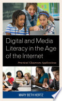 Digital And Media Literacy In The Age Of The Internet Book PDF