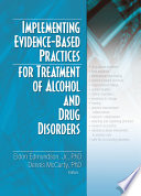 Implementing Evidence Based Practices For Treatment Of Alcohol And Drug Disorders