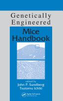 Pdf Genetically Engineered Mice Handbook