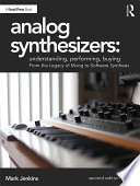 Download Analog Synthesizers: Understanding, Performing, Buying Book