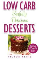 Low Carb Sinfully Delicious Desserts