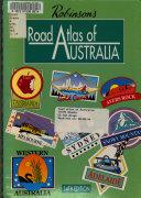 Robinson s Road Atlas of Australia