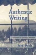 Read Online Authentic Writing a Memoir on Creating Memoir For Free