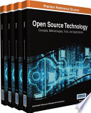 Open Source Technology: Concepts, Methodologies, Tools, and Applications  : Concepts, Methodologies, Tools, and Applications