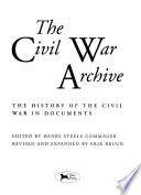 The Civil War Archive  : The History of the Civil War in Documents