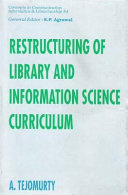 Restructuring of Library and Information Science Curriculum