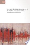 Beyond Imperial Aesthetics