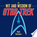 The Wit And Wisdom Of Star Trek PDF