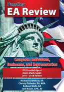 PassKey EA Review Complete: Individuals, Businesses, and Representation: IRS Enrolled Agent Exam Study Guide: 2017-2018 Edition