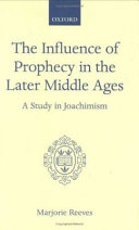 The Influence of Prophecy in the Later Middle Ages