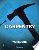 Workbook for Vogt's Carpentry, 6th
