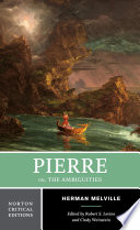 Pierre  Or  The Ambiguities  Norton Critical Editions