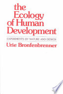 The Ecology of Human Development, Experiments by Nature and Design by Urie Bronfenbrenner PDF