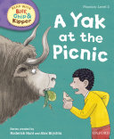 Read with Biff  Chip and Kipper Phonics  Level 2  A Yak at the Picnic