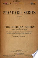 The Persian Queen  and Other Pictures of Truth Book