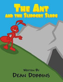 The Ant And The Slippery Slope