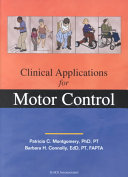 Clinical Applications For Motor Control