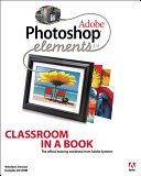 Adobe Photoshop Elements 4 0 Classroom in a Book