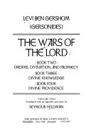 The Wars of the Lord  Book two  Dreams  divination  and prophecy  Book three  Divine knowledge  Book four  Divine providence