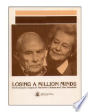 Losing A Million Minds Confronting The Tragedy Of Alzheimer S Disease And Other Dementias  Book PDF