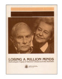 Losing a million minds   confronting the tragedy of Alzheimer s disease and other dementias
