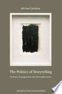 The Politics of Storytelling