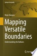Mapping Versatile Boundaries