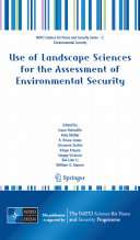 Use of Landscape Sciences for the Assessment of Environmental Security