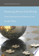 Governing African Gold Mining