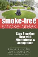 The Smoke Free Smoke Break