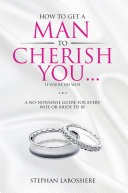 How to Get a Man to Cherish You...If You're His Wife Pdf/ePub eBook