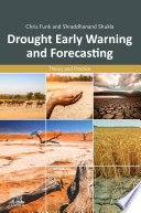 Drought Early Warning and Forecasting