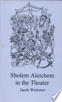 Sholem Aleichem in the Theater