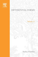 Differential Forms with Applications to the Physical Sciences by Harley Flanders